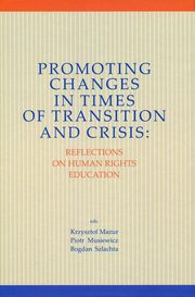 Promoting Changes in Times of Transition and Crisis,