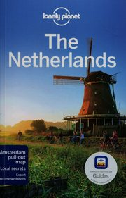 Lonely Planet The Netherlands, Le Nevez Catherine, Schechter Daniel C