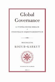 Global Governance, Kozub-Karkut Magdalena