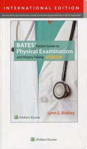 Bates' Pocket Guide to Physical Examination, Bickley Lynn S.