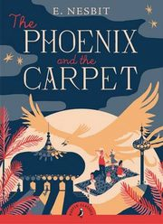 The Phoenix and the Carpet, Nesbit E