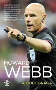 Howard Webb Autobiografia, Webb Howard