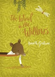 The Wind in the Willows, Grahame Kenneth