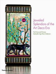 Jeweled Splendours of the Art Deco Era, Khan Princess Catherine Aga