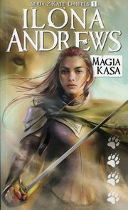 Kate Daniels Tom 1 Magia kąsa, Andrews Ilona