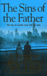 The Sins of the Father, Archer Jeffrey