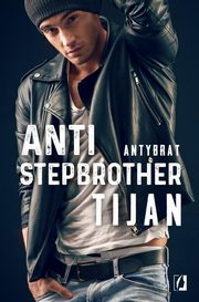 Anti Stepbrother Antybrat, Meyer Tijan