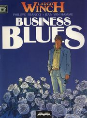 Largo Winch 4 Business Blues, Van Hamme Jean, Francq Philippe