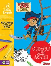 Colour and learn Jake Koloruję i poznaję słowa Disney English,