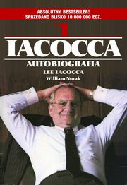 Iacocca Autobiografia, Iacocca Lee, Novak William
