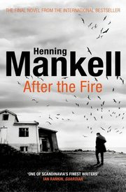 After the Fire, Mankell Henning