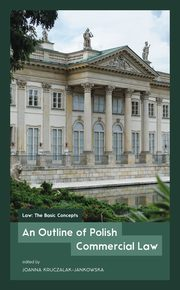 An Outline of Polish Commercial Law,
