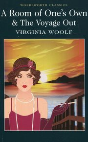 A Room of Ones Own & The Voyage Out, Woolf Virginia