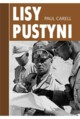 Lisy pustyni, Carell Paul