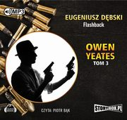 Owen Yeates Tom 3 Flashback, Eugeniusz Dębski