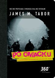 Po omacku, James  M. Tabor