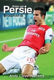 Robin van Persie. Biografia, Andy Lloyd-Williams