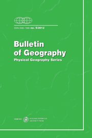 Bulletin of Geography. Physical Geography Series, No. 5/2012,