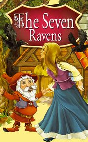 The Seven Ravens. Fairy Tales, Peter L. Looker