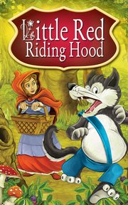Little Red Riding Hood. Fairy Tales, Peter L. Looker