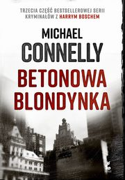 Betonowa blondynka, Michael Connelly