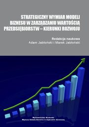 Strategiczny wymiar modeli biznesu w zarządzaniu wartością przedsiębiorstw ? kierunki rozwoju - INTER-FIRM PRO-INNOVATIVE COOPERATION AS THE STRATEGIC CHOICE FOR COMPANIES IN THE HYPERCOMPETITIVE ECONOMY,