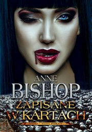 Zapisane w kartach, INNI, tom 5, Anne Bishop