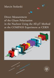 Direct Measurement of the Gluon Polarisation in the Nucleon Using the All-pT Method at the COMPASS Experiment at CERN, Marcin Stolarski