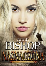 Naznaczona Inni ? tom 4, Anne Bishop