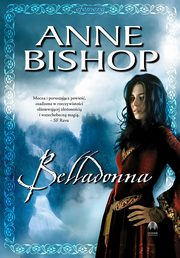 Belladonna, Efemera ? tom 2, Anne Bishop